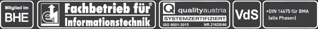 Miglied im BHE - Fachbetrieb für Informationstechnik - quality austria systemzertifiziert - DIN14675 für BMA